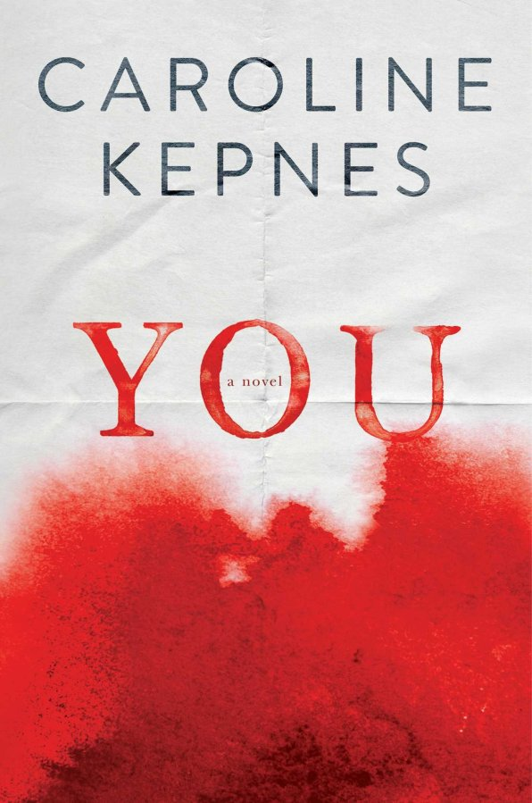 Two Thumbs Up for You by Caroline Kepnes: Book Review