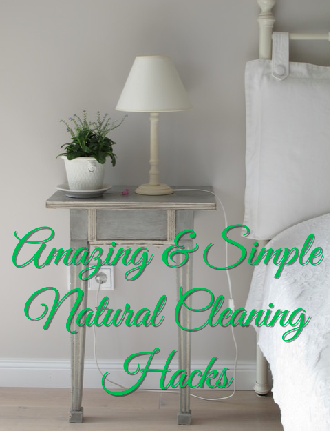 11 Amazing & Simple Natural Cleaning Hacks